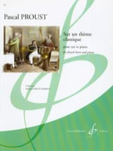Pascal Proust - On a classic theme - Sheet Music - di-arezzo.co.uk