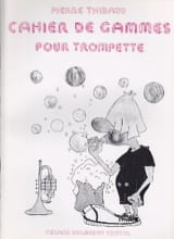 Cahier De Gammes - Pierre Thibaud - Partition - laflutedepan.com