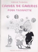 Pierre Thibaud - Cahier De Gammes - Partition - di-arezzo.fr