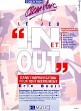 Eric Boell - Le Jeu In & Out dans l'improvisation - Partition - di-arezzo.fr