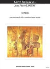 Scabbs Jean-Pierre Leguay Partition Saxophone - laflutedepan.com
