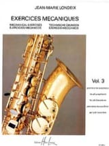 Jean-Marie Londeix - Mechanical Exercises Volume 3 - Sheet Music - di-arezzo.com