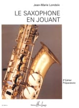 Jean-Marie Londeix - Saxophone playing volume 2 - Sheet Music - di-arezzo.com