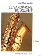Saxophone en jouant volume 4 Jean-Marie Londeix laflutedepan.com