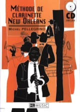 Michel Pellegrino - New Orleans Clarinet Method - Sheet Music - di-arezzo.com