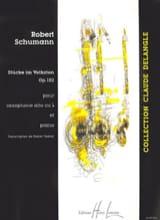 Robert Schumann - Stücke Im Volkston Opus 102 - Partition - di-arezzo.fr