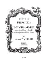 André Ameller - Belle Province: Pointe Au Pic - Partition - di-arezzo.fr