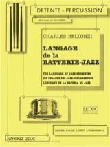 Langage de la Batterie-Jazz Volume 1 Charles Bellonzi laflutedepan.com