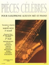Pièces Célèbres Volume 2 Partition Saxophone - laflutedepan.com