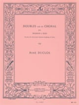 Doubles Sur Un Choral - René Duclos - Partition - laflutedepan.com