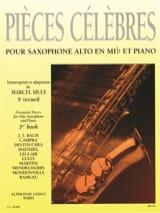 Pièces Célèbres Volume 3 Partition Saxophone - laflutedepan.com