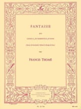 Fantaisie Francis Thomé Partition Trompette - laflutedepan.com