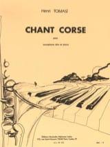 Chant Corse - Henri Tomasi - Partition - Saxophone - laflutedepan.com