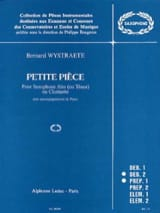 Petite Pièce Bernard Wystraete Partition Saxophone - laflutedepan.com