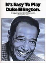 Duke Ellington - It's easy to play Duke Ellington - Partition - di-arezzo.fr