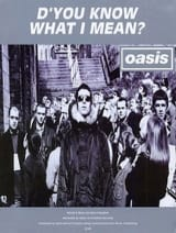 Oasis - From You Know What I Mean? Format - Sheet Music - di-arezzo.co.uk