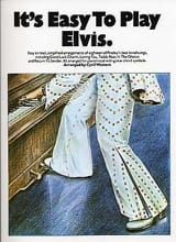 Elvis Presley - It's easy to play Elvis - Partition - di-arezzo.fr