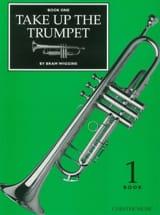 Bram Wiggins - Take up the Trumpet Volume 1 - Partition - di-arezzo.fr