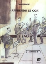 Pascal Proust - J'apprends le Cor - Volume 2 - Partition - di-arezzo.fr