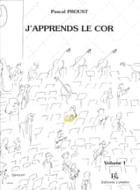 Pascal Proust - J'apprends le cor volume 1 - Partition - di-arezzo.fr