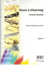 Rock à Charnay Jérôme Naulais Partition Trompette - laflutedepan