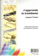 J'apprends le Trombone - Jacques Toulon - Partition - laflutedepan.com