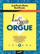 Delrieu J. P. / Pinardel M. - Les Succès Pour Orgue Volume 2 - Partition - di-arezzo.fr