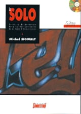 Michel Sigwalt - Le Solo Guitare - Partition - di-arezzo.fr