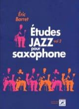 Eric Barret - Jazz studies for saxophone volume 2 - Sheet Music - di-arezzo.co.uk
