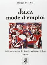 Jazz mode d'emploi volume 1 Philippe Baudoin Livre laflutedepan.com