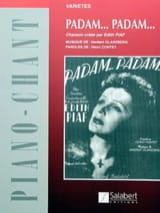 Edith Piaf - Padam, Padam - Sheet Music - di-arezzo.co.uk