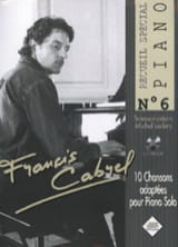 Françis Cabrel - Special Piano Collection N ° 6 - Sheet Music - di-arezzo.co.uk