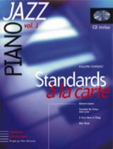 Philippe Fourquet - Standards A la Carte Volume 1 - Partition - di-arezzo.fr