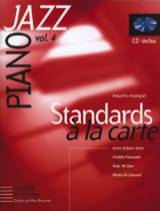 Philippe Fourquet - Standards A la Carte Volume 4 - Partition - di-arezzo.fr