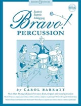 Bravo Percussion Volume 2 Carol Barratt Partition laflutedepan.com