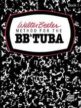 Method For The Bbb Tuba Volume 1 Walter Beeler laflutedepan.com