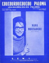 Nana Mouskouri - Coucouroucoucou Paloma - Partitura - di-arezzo.it