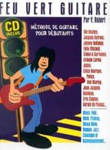 Feu Vert Guitare Yannick Robert Partition Guitare - laflutedepan.com
