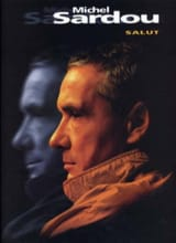 Michel Sardou - Salut - Sheet Music - di-arezzo.co.uk