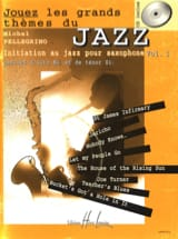 Michel Pellégrino - Play the great themes of jazz volume 1 - Sheet Music - di-arezzo.co.uk