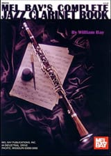 Complete Jazz Clarinet Book William Bay Partition laflutedepan.com