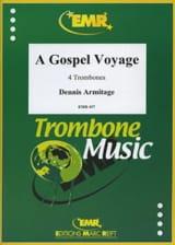 A gospel voyage Dennis Armitage Partition Trombone - laflutedepan.com
