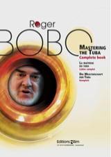 Mastering The Tuba Complete Book Roger Bobo Partition laflutedepan.com