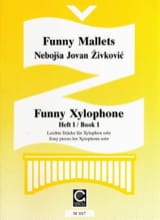 Nebojsa jovan Zivkovic - Funny Xylophone Volume 1 - Sheet Music - di-arezzo.co.uk
