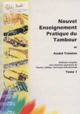 André Trémine - New Practical Teaching Drum Volume 1 - Sheet Music - di-arezzo.co.uk