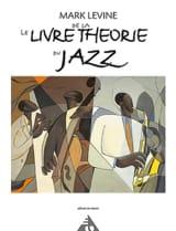 Le Livre de la Théorie du Jazz Mark Levine Livre laflutedepan.com