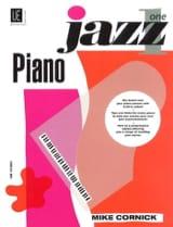 Piano Jazz Volume 1 Mike Cornick Partition Jazz - laflutedepan.com