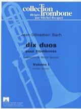 Dix duos Volume 1 BACH Partition Trombone - laflutedepan.com