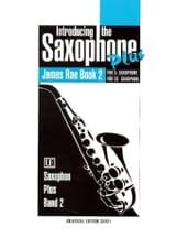 Introducing The Saxophone Eb Plus Volume 2 James Rae laflutedepan.com