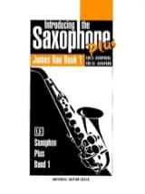 James Rae - Introducing The Saxophone Eb Plus Volume 1 - Partition - di-arezzo.fr